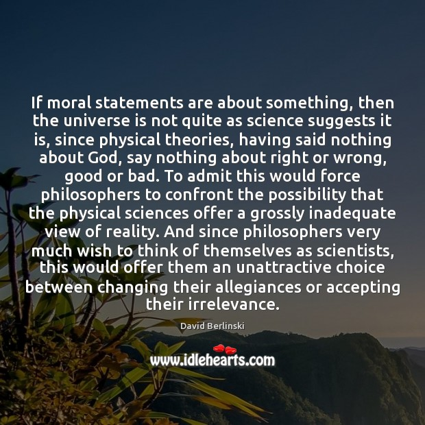 Image, If moral statements are about something, then the universe is not quite