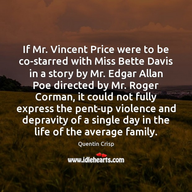 Image, If Mr. Vincent Price were to be co-starred with Miss Bette Davis