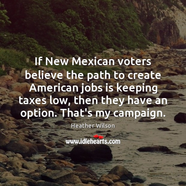 Image, If New Mexican voters believe the path to create American jobs is