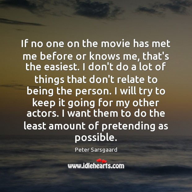 If no one on the movie has met me before or knows Image