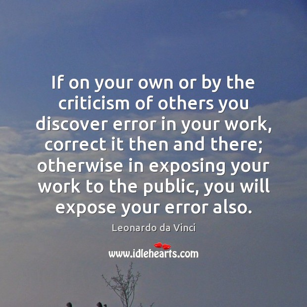 If on your own or by the criticism of others you discover Image