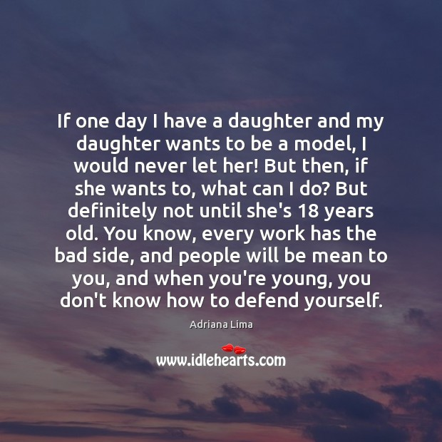 Image, If one day I have a daughter and my daughter wants to
