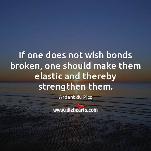 Image, If one does not wish bonds broken, one should make them elastic