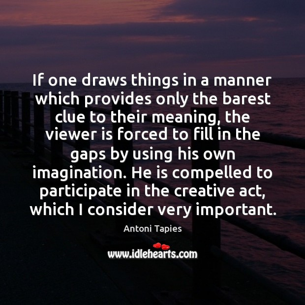 Image, If one draws things in a manner which provides only the barest