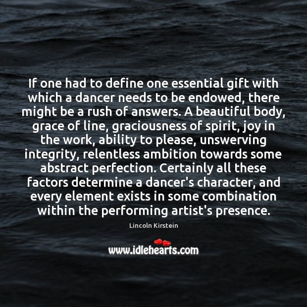 Image, If one had to define one essential gift with which a dancer
