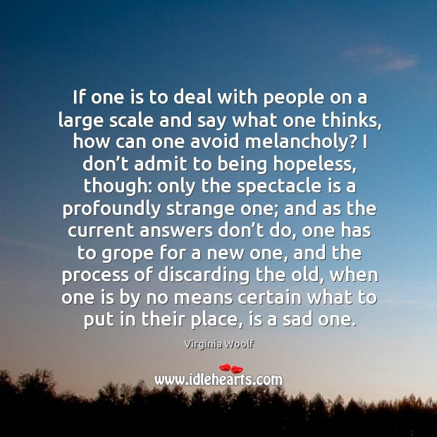 If one is to deal with people on a large scale and Image