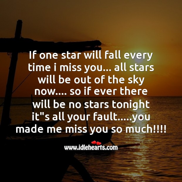 If one star will fall every time I miss you Life Without You Quotes Image