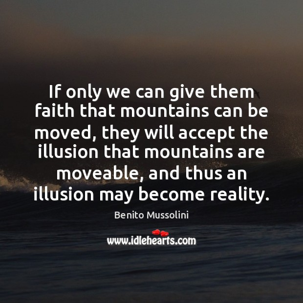 Image, If only we can give them faith that mountains can be moved,