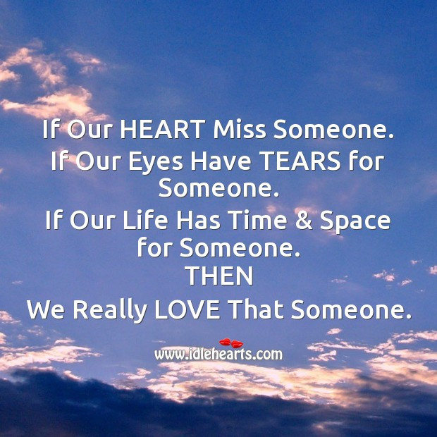 If our heart miss someone. Missing You Messages Image