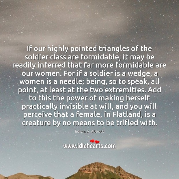 If our highly pointed triangles of the soldier class are formidable, it Image