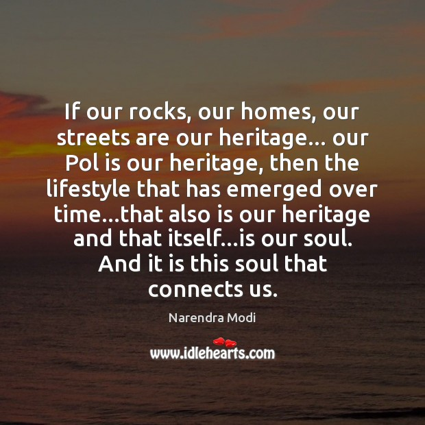 Image, If our rocks, our homes, our streets are our heritage… our Pol