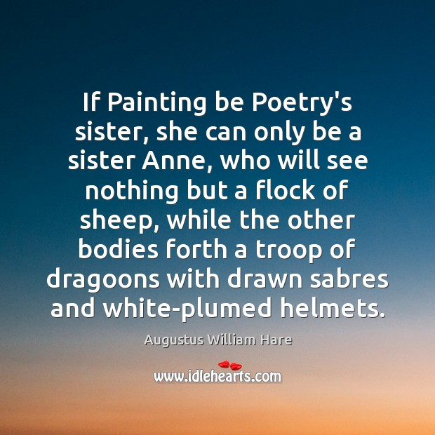 If Painting be Poetry's sister, she can only be a sister Anne, Image