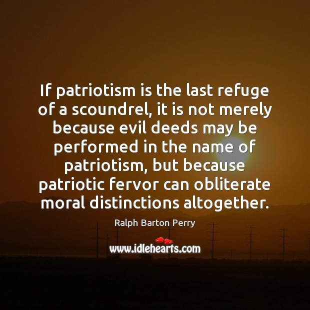 Image, If patriotism is the last refuge of a scoundrel, it is not