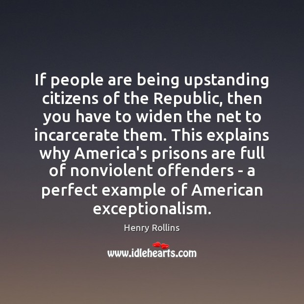 If people are being upstanding citizens of the Republic, then you have Image