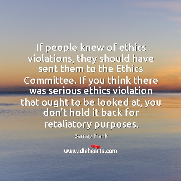 If people knew of ethics violations, they should have sent them to Image