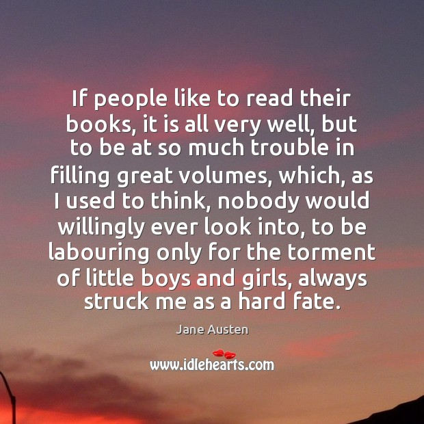 If people like to read their books, it is all very well, Image