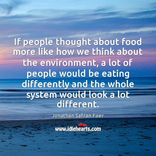 If people thought about food more like how we think about the Image