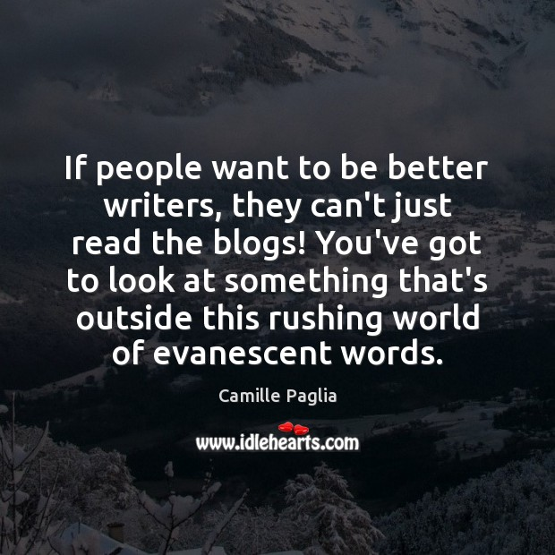 If people want to be better writers, they can't just read the Image