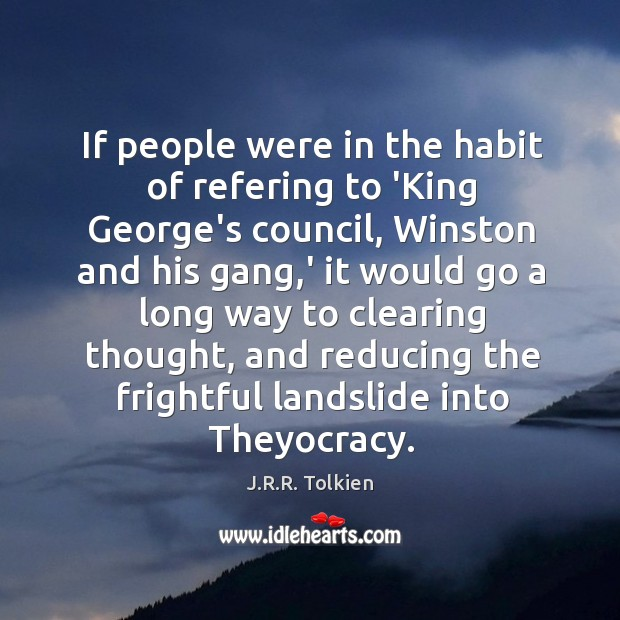 If people were in the habit of refering to 'King George's council, Image