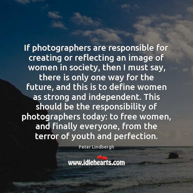 If photographers are responsible for creating or reflecting an image of women Image