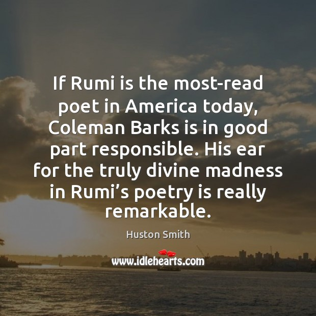 Image, If Rumi is the most-read poet in America today, Coleman Barks is