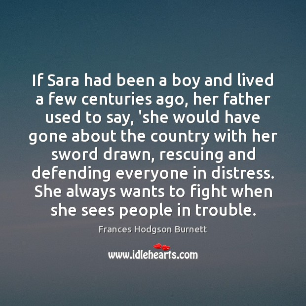 If Sara had been a boy and lived a few centuries ago, Image