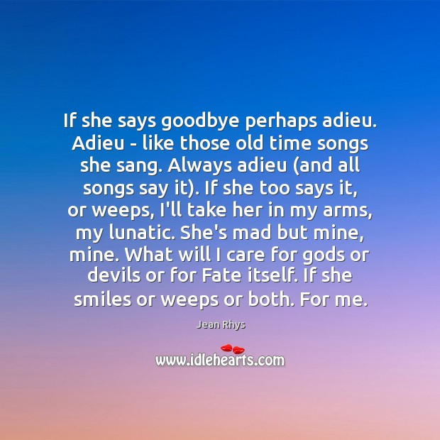 If she says goodbye perhaps adieu. Adieu – like those old time Image