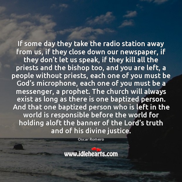 If some day they take the radio station away from us, if Oscar Romero Picture Quote