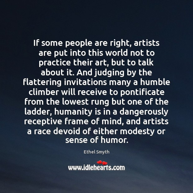 If some people are right, artists are put into this world not Image
