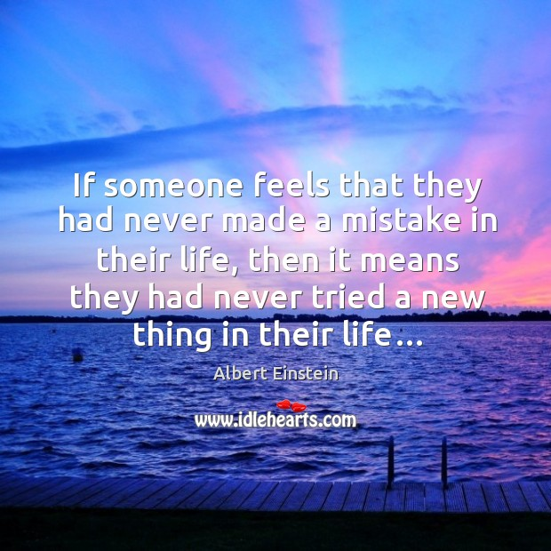 If someone feels that they had never made a mistake in their life Image