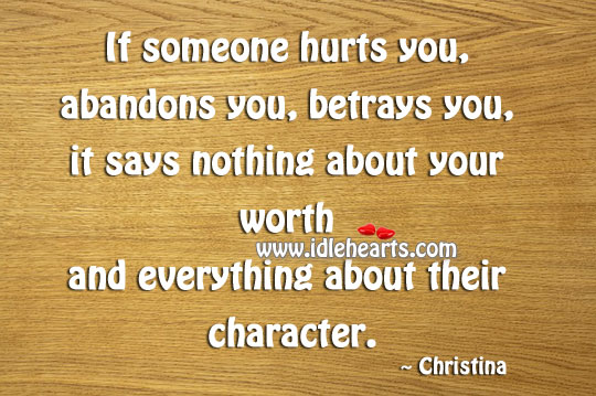 If Someone Hurts You, Abandons You