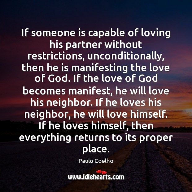 Image, If someone is capable of loving his partner without restrictions, unconditionally, then