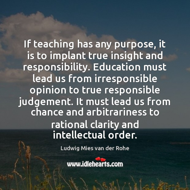 If teaching has any purpose, it is to implant true insight and Image