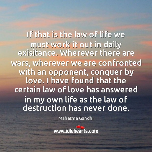 If that is the law of life we must work it out Image