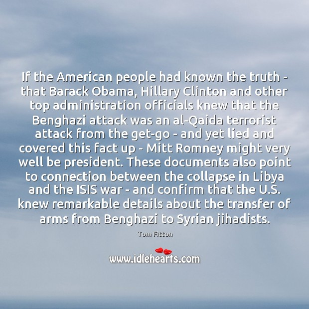 If the American people had known the truth – that Barack Obama, Image