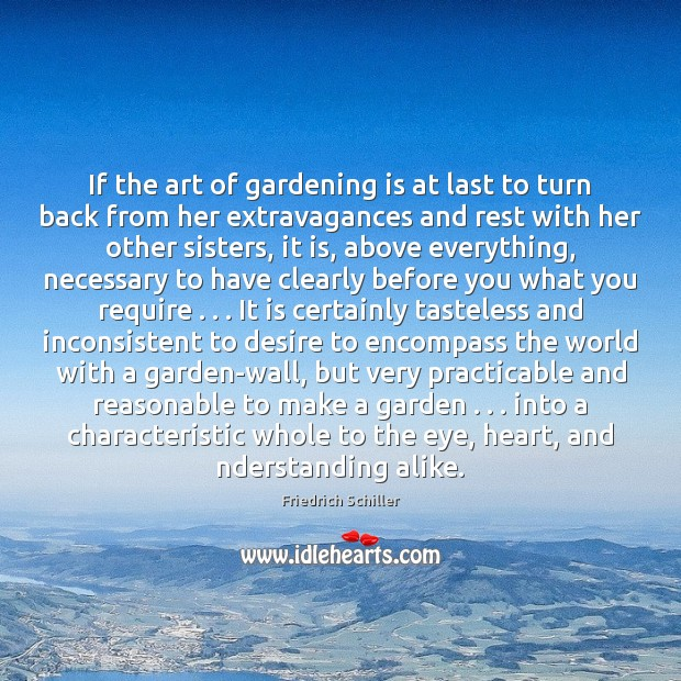If the art of gardening is at last to turn back from Gardening Quotes Image