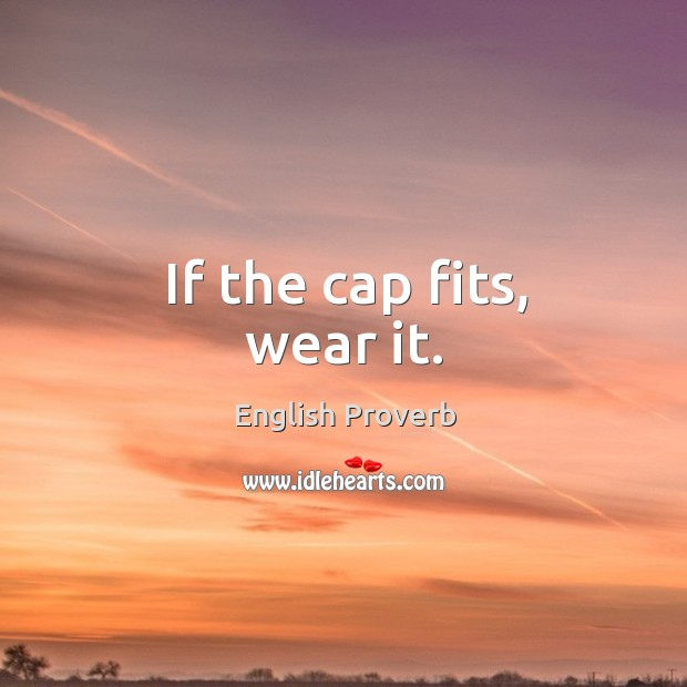 Image, If the cap fits, wear it.