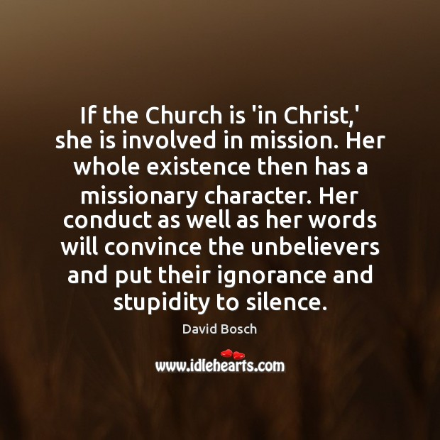 If the Church is 'in Christ,' she is involved in mission. Image