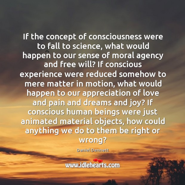 If the concept of consciousness were to fall to science, what would Image