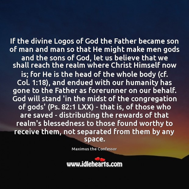 Image, If the divine Logos of God the Father became son of man