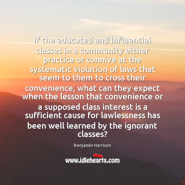 Image, If the educated and influential classes in a community either practice or