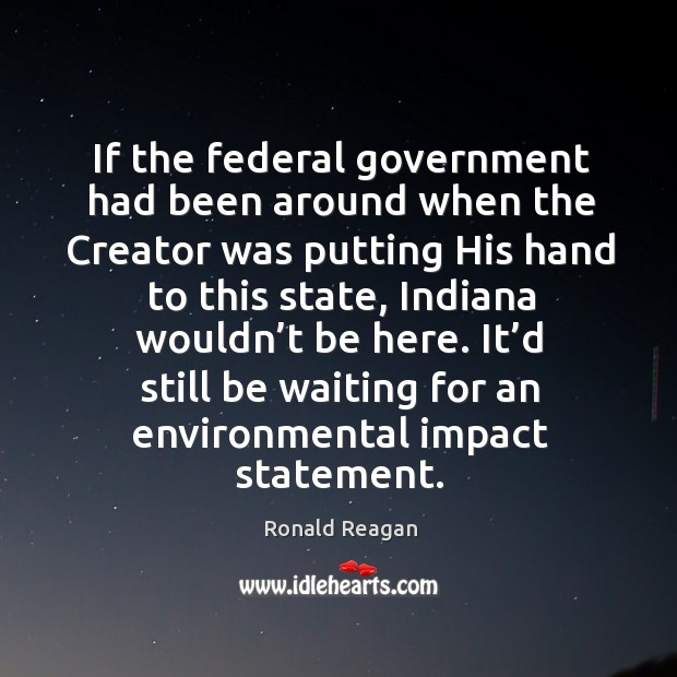 Image about If the federal government had been around when the creator was putting his hand to this state