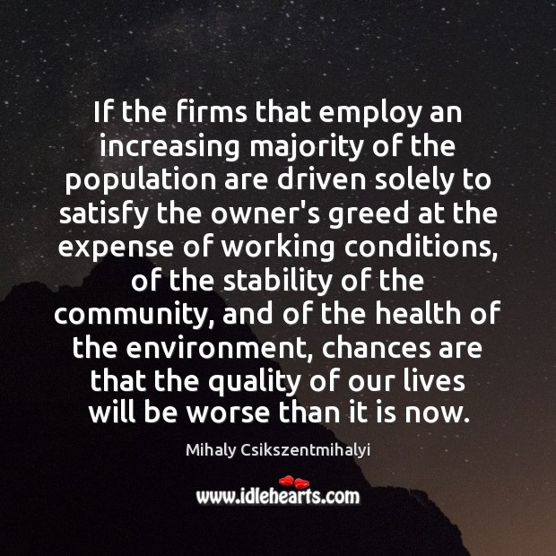 Image, If the firms that employ an increasing majority of the population are