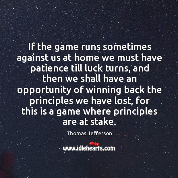 Image, If the game runs sometimes against us at home we must have patience till luck turns