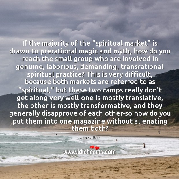 """Image, If the majority of the """"spiritual market"""" is drawn to prerational magic"""