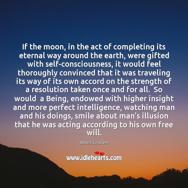 Image, If the moon, in the act of completing its eternal way around