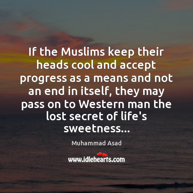 Picture Quote by Muhammad Asad
