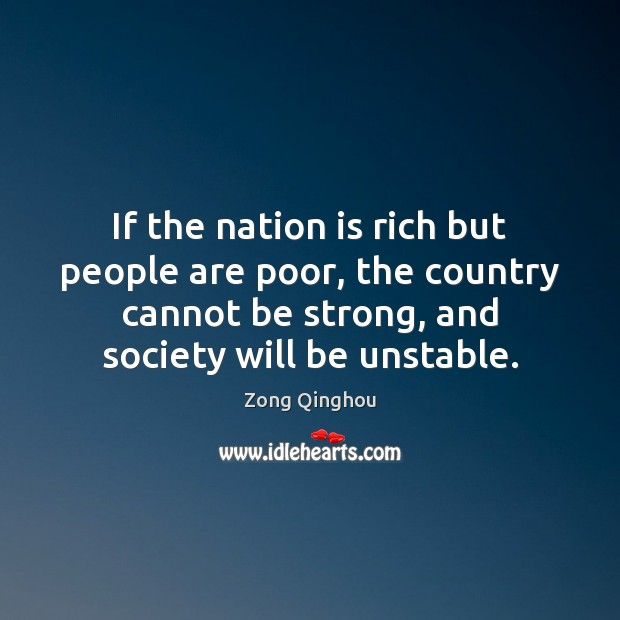 If the nation is rich but people are poor, the country cannot Image