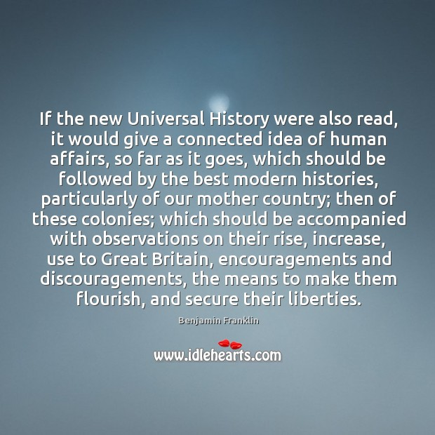 If the new Universal History were also read, it would give a Image
