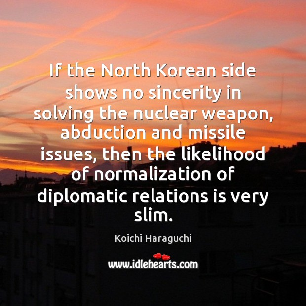 If the North Korean side shows no sincerity in solving the nuclear Image